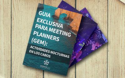 Guia Exclusiva para Meeting Planner (GEM) sobre actividades nocturnas en Los Cabos