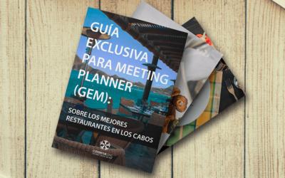 Guia Exclusiva para Meeting Planner (GEM) sobre los mejores restaurantes en Los Cabos